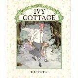 IVY COTTAGE (Biscuit, Buttons & Pickles): E.J. Taylor