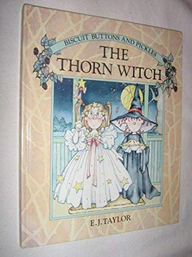 9780394868332: THE THORN WITCH (Biscuit, Buttons & Pickles)