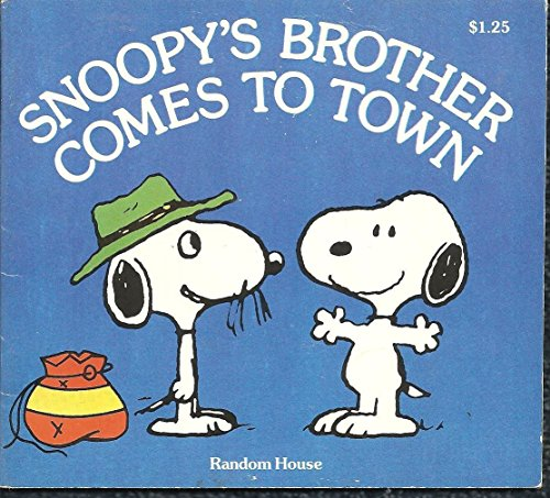 Snoopy's Brother Comes to Town: Charles M. Schulz