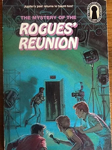 9780394869209: The Three Investigators in the Mystery of the Rogues' Reunion (Three Investigators Mystery)