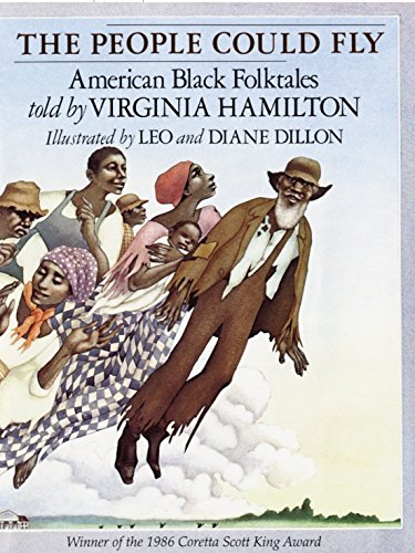 The People Could Fly: American Black Folktales: Hamilton, Virginia;Dillon, Leo