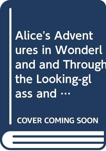 9780394869360: Alice's Adventures in Wonderland and Through the Looking-glass and What Alice Found There