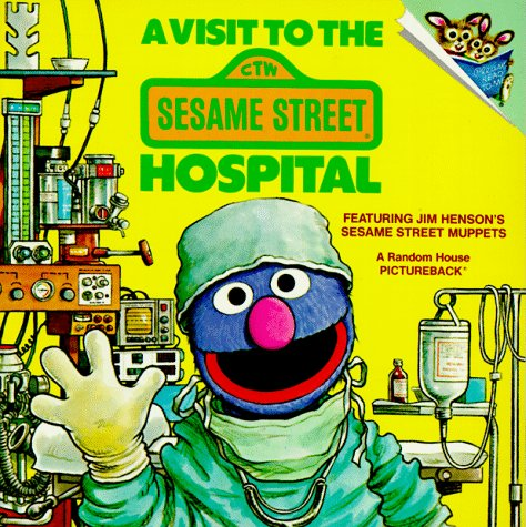 9780394870625: A Visit to the Sesame Street Hospital (Pictureback(R))