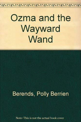 9780394870687: Ozma & Wayward Wand