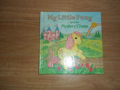 9780394871066: My little pony and the mystery chase