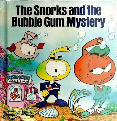 9780394871080: The Snorks and the bubble gum mystery