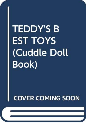 9780394871110: TEDDY'S BEST TOYS (Cuddle Doll Book)