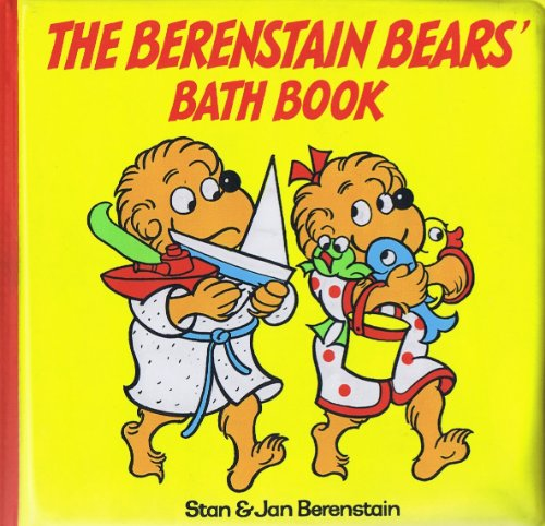 "The Berenstain Bears' Bath Book ""Vinyl Bath Book"": Berenstain, Stan"