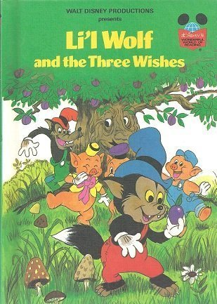9780394871196: Li'l Wolf and the Three Wishes (Disney's Wonderful World of Reading)