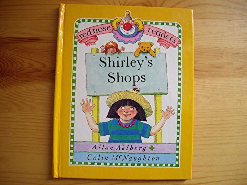 9780394872018: Shirley's shops (Red nose readers)