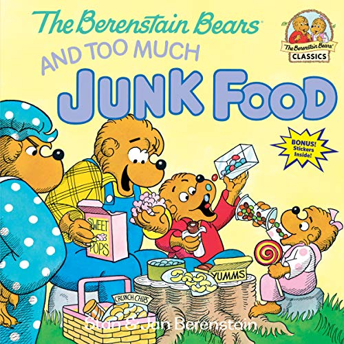 9780394872179: Berenstain Bears Too Much Junk Fd (Berenstain Bears First Time Books)