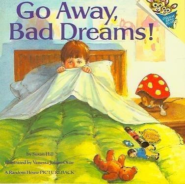 9780394872223: Go Away, Bad Dreams! (Random House Pictureback)