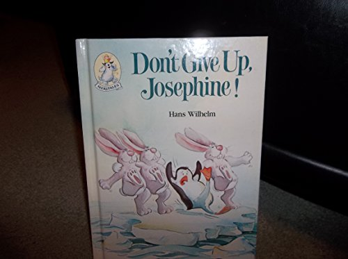 Don't Give Up, Josephine: Wilhelm, Hans