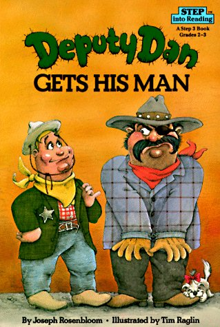 9780394872506: Deputy Dan Gets His Man (Step into Reading)