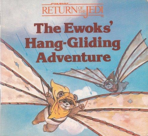 9780394872599: The ewoks' Hang-Gliding Adventure (Star Wars Return of the Jedi)
