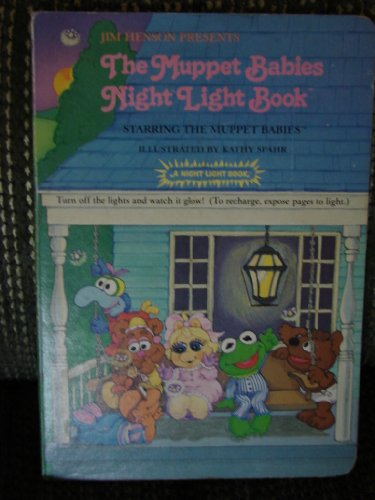 Jim Henson Presents the Muppet Babies Night Light Book: Spahr, Kathy