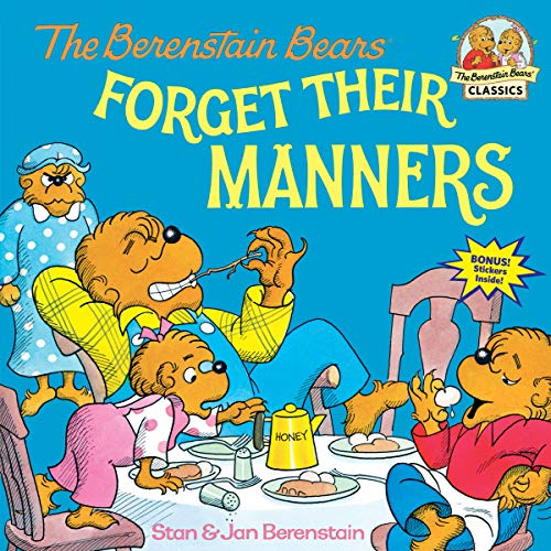 9780394873336: The Berenstain Bears Forget Their Manners