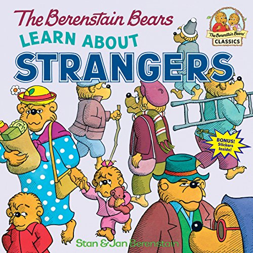 9780394873343: The Berenstain Bears Learn About Strangers
