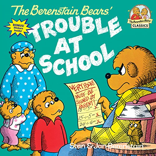 9780394873367: The Berenstain Bears and the Trouble at School