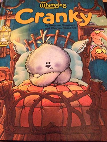 CRANKY (The Whimsies storybooks): Cosgrove, Stephen