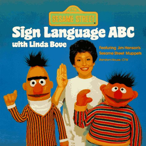 Sesame Street Sign Language ABC with Linda Bove (Pictureback(R))