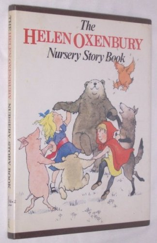 The Helen Oxenbury Nursery Story Book: Oxenbury, Helen