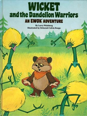 9780394877341: Wicket and the Dandelion Warriors: An Ewok Adventure