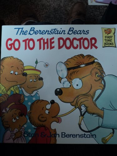 9780394877945: Berenstain Bears Go to the Doctor