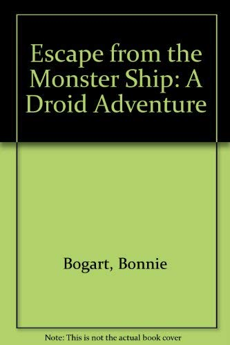 9780394878645: Escape From the Monster Ship (Droid Adventure)