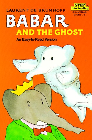 Babar and the Ghost (Step into Reading): De Brunhoff, Laurent