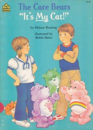 "The Care Bears: ""It's My Cat!"": Keating, Helane"