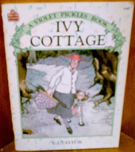 9780394879802: Ivy Cottage, A Violet Pickles Book