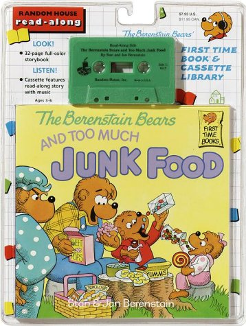 9780394880082: The Berenstain Bears and Too Much Junk Food (First Time Books)