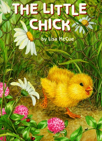 The Little Chick (Great big board books) (039488017X) by Lisa McCue