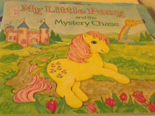 9780394880440: My Little Pony and the Mystery Chase, Paperback, 1985 Edition