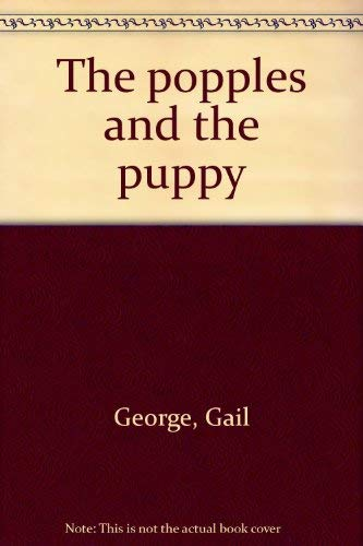 9780394883045: Popples & the Puppy