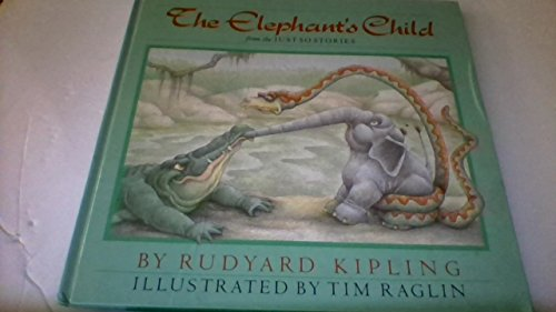 9780394884011: The Elephant's Child from the Just So Stories