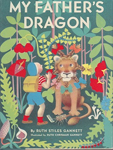My Father's Dragon: (Gift Edition; Newbery Honor Book)