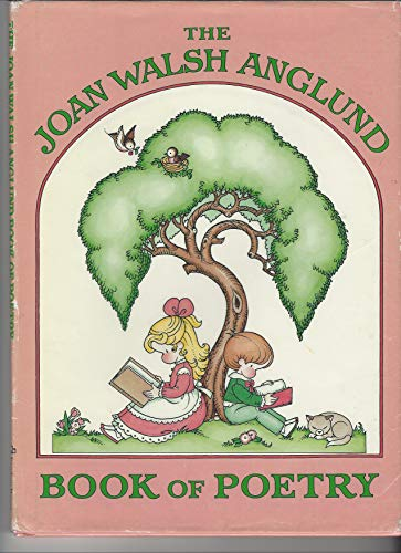 9780394884653: The Joan Walsh Anglund Book of Poetry