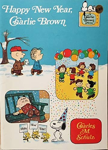Happy New Year, Charlie Brown (Charlie Brown TV Special Books): Schulz, Charles M.