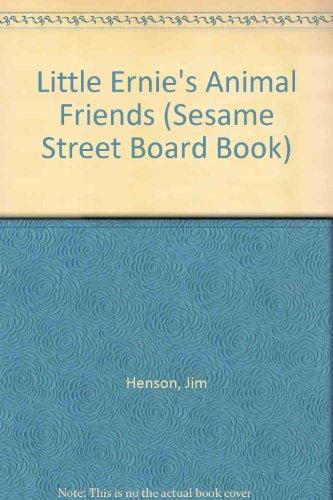 Little Ernie's Animal Friends (Sesame Street Board: Jim Henson, Norman