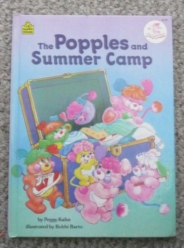The Popples and Summer Camp (0394885368) by Peggy Kahn