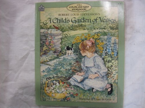 A Child's Garden of Verses A Color-and -Keep Storybook: Stevenson, Robert Louis