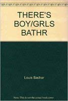 There's A Boy in the Girls' Bathroom: Sachar, Louis