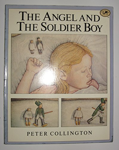 The Angel and the Soldier Boy: Collington, Peter; Schulman, Janet (editor)