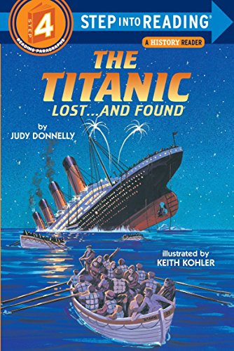 The Titanic: Lost and Found (Step Into Reading, Level 4)