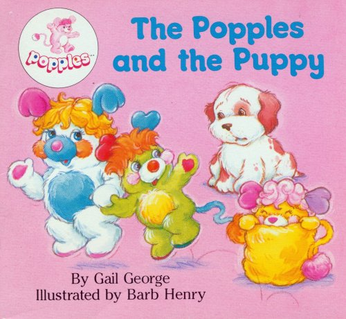 9780394887074: The Popples and the Puppy