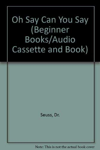 9780394887692: OH SAY CAN SAY?BK-CASS (Beginner Books/Audio Cassette and Book)