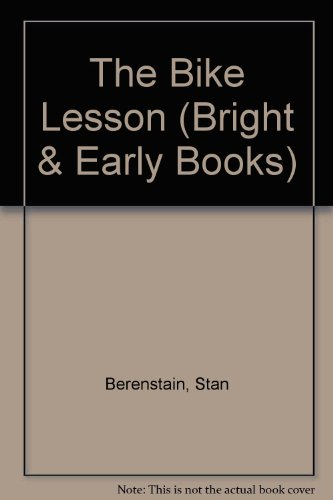 9780394888460: The Bike Lesson (Bright & Early Books)