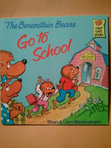 9780394888880: The Berenstain Bears Go to School (First Time Books)